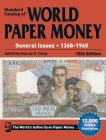 Standard Catalog of ® World Paper Money Vol. II: General Issues (1368-1960) 15.Aufl. 2015