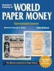 Standard Catalog of ® World Paper Money Vol. I: Specialized Issues 12.Auflage 2014