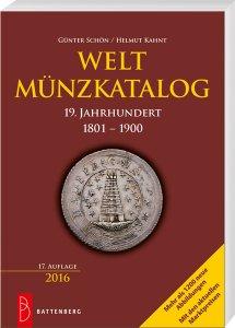 Battenberg Welt-Münzkatalog 19. Jahrhundert 1801-1900 17. Auflage 2015/16