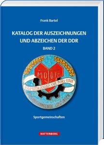 Katalog der Auszeichnungen und Abzeichen der DDR Band 2 1.Auflage 2016 Battenberg
