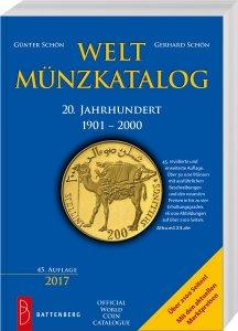 Battenberg Welt-Münzkatalog 20. Jahrhundert 1900-2000 45. Auflage 2016/17