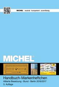 MICHEL Handbuch Markenheftchen Besetzung Bund Berlin 2016/17 3.Auflage