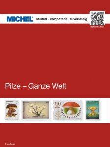 MICHEL Motivkatalog Pilze - Ganze Welt 2018 1.Auflage Briefmarkenkatalog